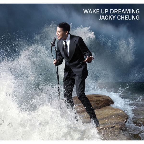 Jacky Cheung - Wake Up Dreaming