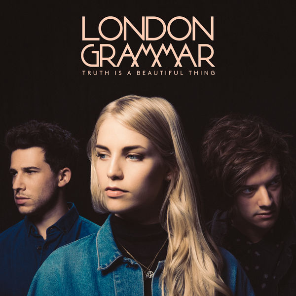 London Grammar - Truth Is A Beautiful Thing (Deluxe Version)