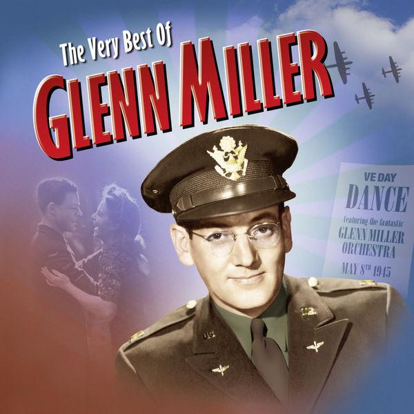 Glenn Miller - The Very Best Of