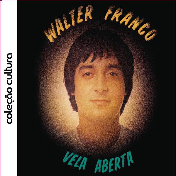 Walter Franco - Vela Aberta