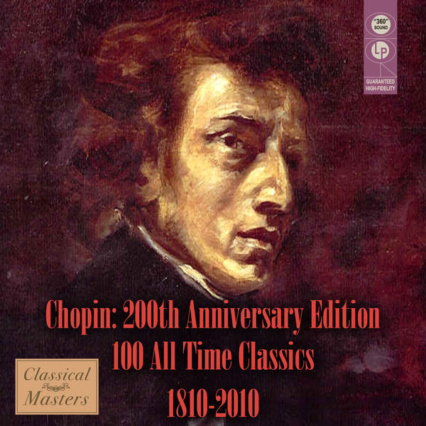 Various Artists - Chopin: 200th Anniversary Edition - 100 All-Time Classics 1810-2010