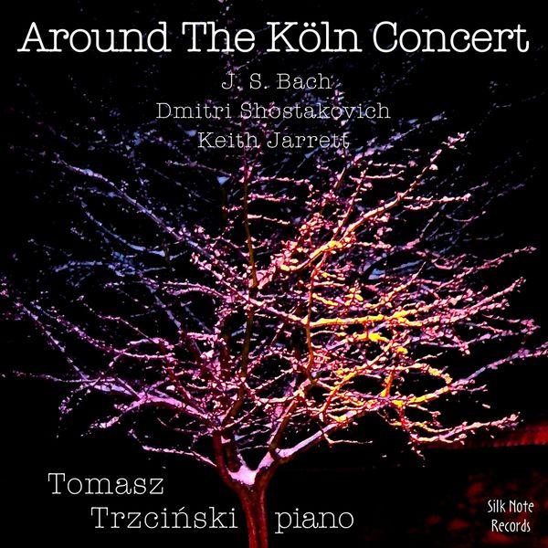 Tomasz Trzcinski - Around The Köln Concert, Vol. 1 (Dezember 15, 2006)