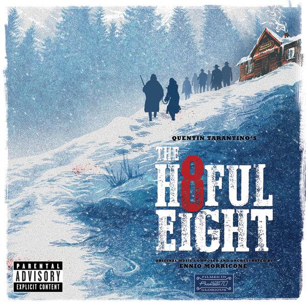 Various Artists - Quentin Tarantino's The Hateful Eight (Les Huit salopards)