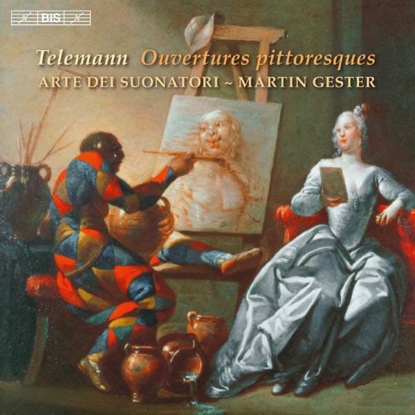 Martin Gester - Georg Philipp Telemann : Ouvertures pittoresques