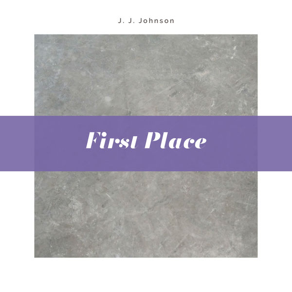 J. J. Johnson - First Place