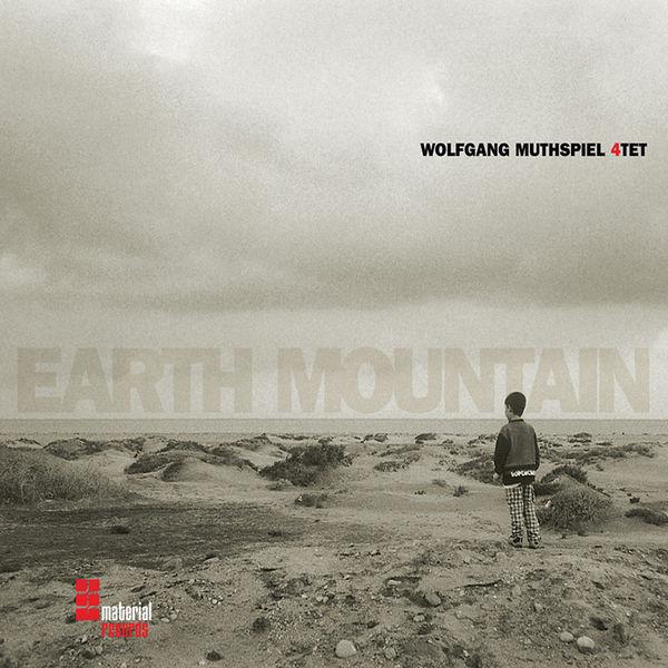 Wolfgang Muthspiel - Earth Mountain