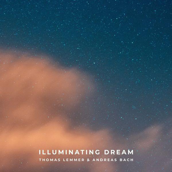 Thomas Lemmer - Illuminating Dream