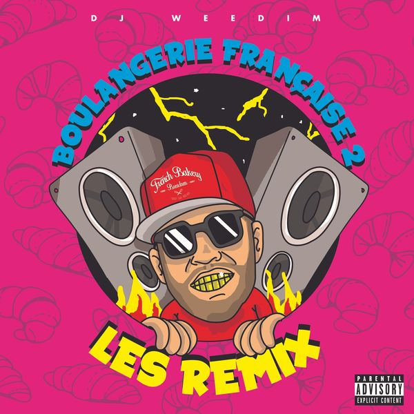 Cover DJ Weedim - Dj Weedim - Boulangerie Française Vol.2 _ Les Remix