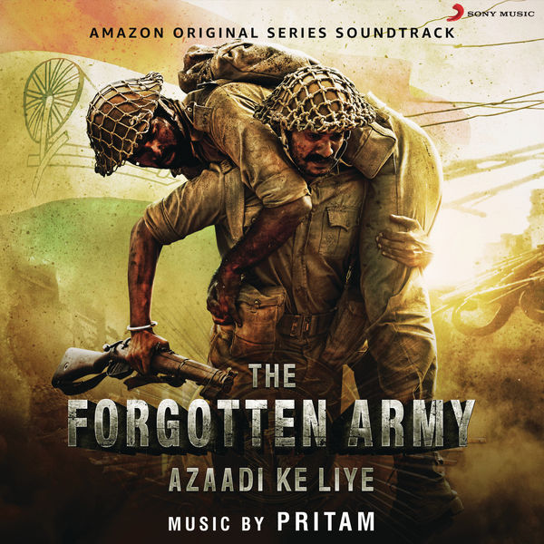 """Pritam - Azaadi Ke Liye (Music from the Amazon Original Series """"The Forgotten Army"""")"""