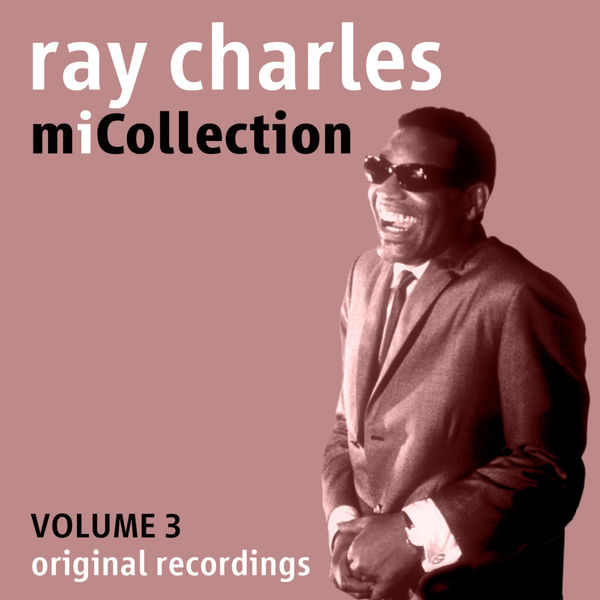 Ray Charles - Mi Collection - Volume 3