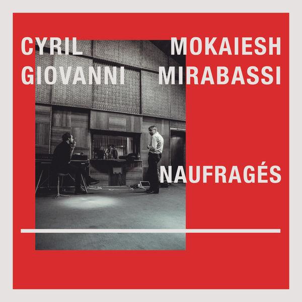 Cyril Mokaiesh - Naufragés