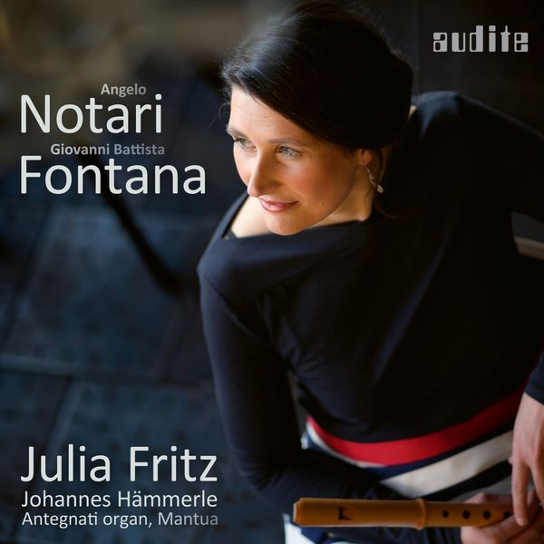 Julia Fritz|Notari & Fontana (Early Baroque Music from the Basilica di Santa Barbara, Mantua)