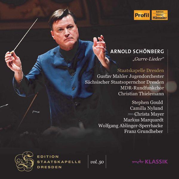 Staatskapelle Dresden - Schoenberg: Gurre-Lieder (Live at Semperoper, Dresden)