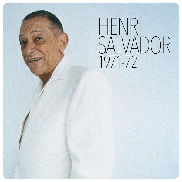 Henri Salvador - Henri Salvador 1971-1972
