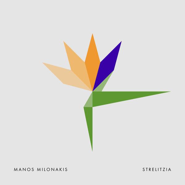 Manos Milonakis - Strelitzia