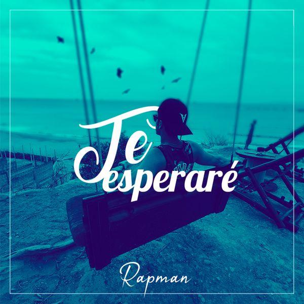 Rapman - Te Esperaré