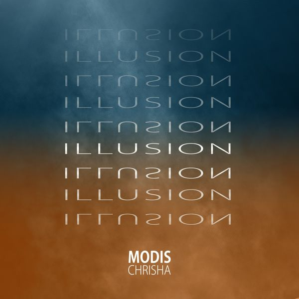 Modis Chrisha - Illusion