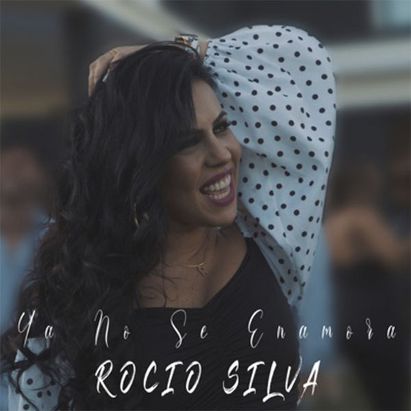 Rocío Silva - Ya No Se Enamora