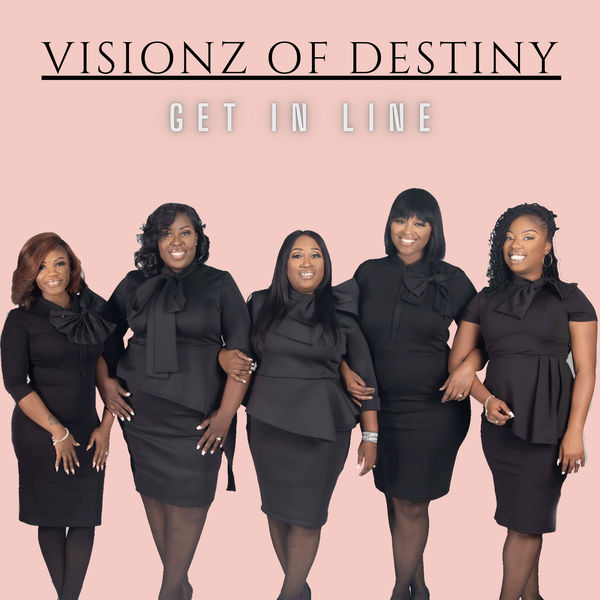 Visionz Of Destiny - Get In Line
