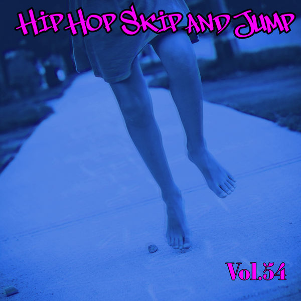 Various Artists - Hip Hop Skip and Jump, Vol. 54