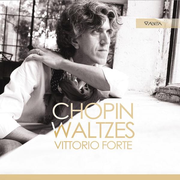 Vittorio Forte - Chopin : Waltzes