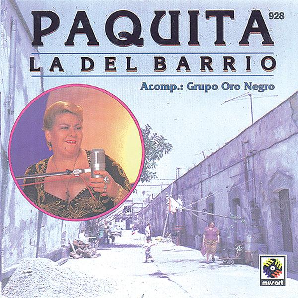 Paquita La Del Barrio - Paquita La Del Barrio Con Grupo Oro Negro