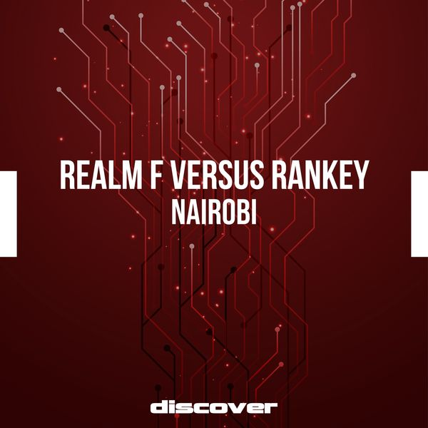 Realm F Versus Rankey - Nairobi
