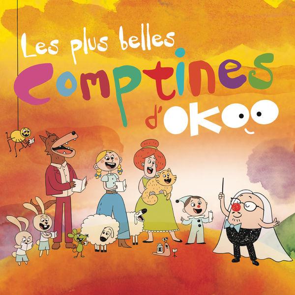 Les plus belles comptines d'Okoo - Les plus belles comptines d'Okoo