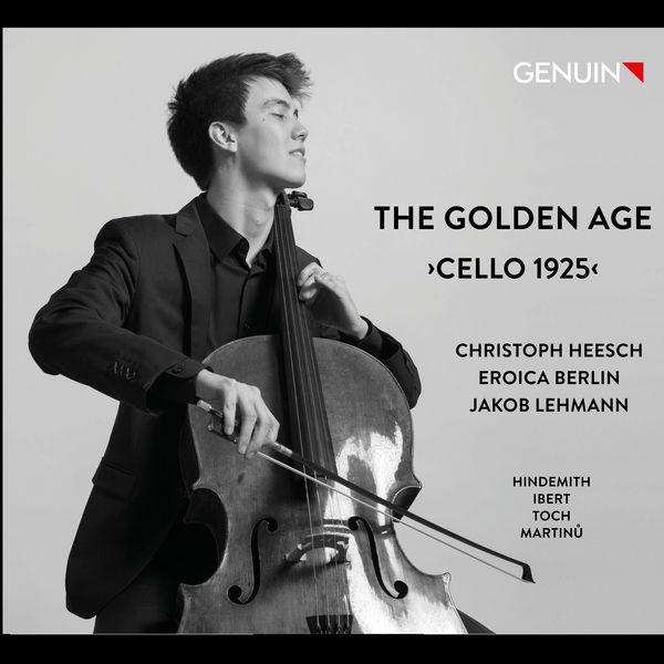 Christoph Heesch - The Golden Age: Cello 1925