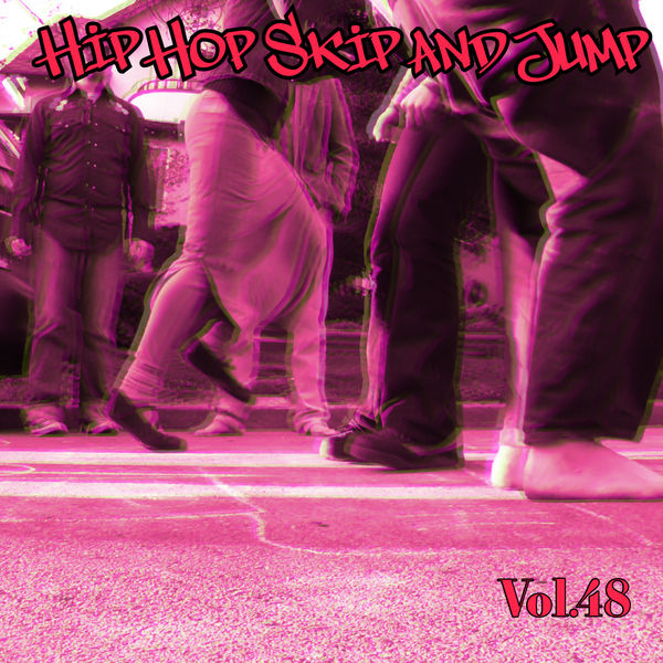 Various Artists - Hip Hop Skip and Jump, Vol. 48