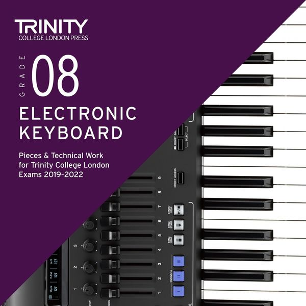 Chris Hussey - Grade 8 Electronic Keyboard Pieces & Technical Work for Trinity College London Exams 2019-2022