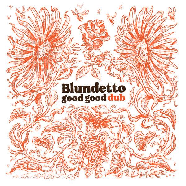 Blundetto - Good Good Dub