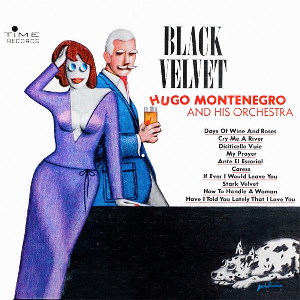 Hugo Montenegro - Black Velvet