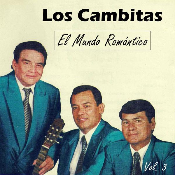 Los Cambitas - El Mundo Romántico, Vol. 3