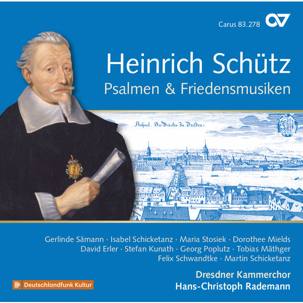 Hans-Christoph Rademann - Schütz, Vol.20 : Psalmen & Friedensmusiken