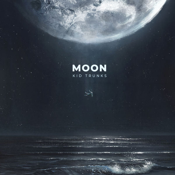 Kid Trunks - Moon