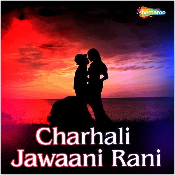Navin, Radha - Charhali Jawaani Rani