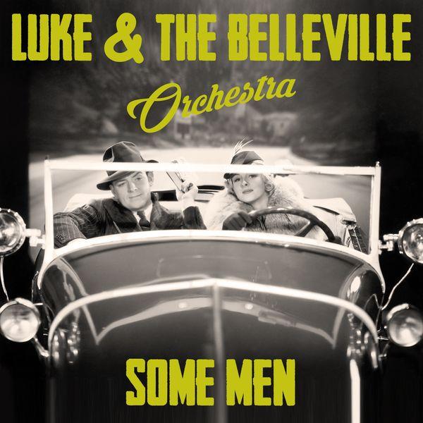 Luke & The Belleville Orchestra - Some Men