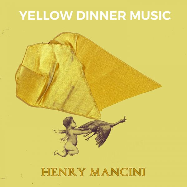 Henry Mancini - Yellow Dinner Music
