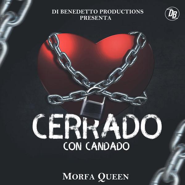 Morfa Queen - Cerrado Con Candado