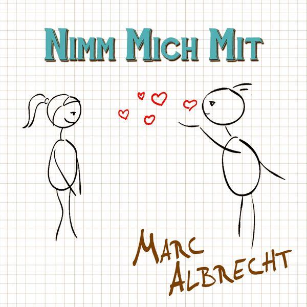 Marc Albrecht - Nimm mich mit