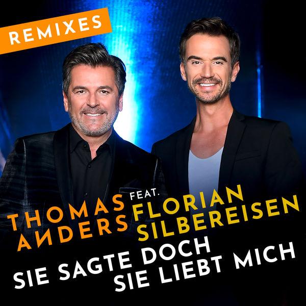 Thomas Anders - Sie sagte doch sie liebt mich (feat. Florian Silbereisen) [Remixes]