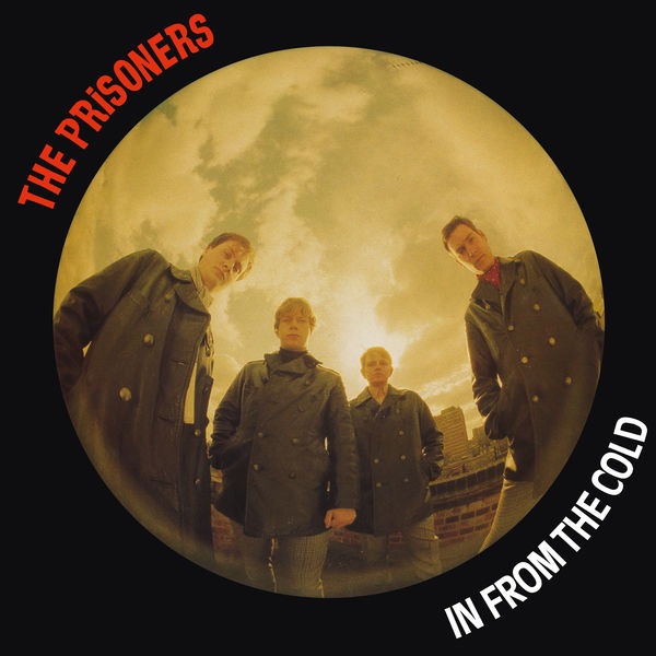 The Prisoners - In From The Cold