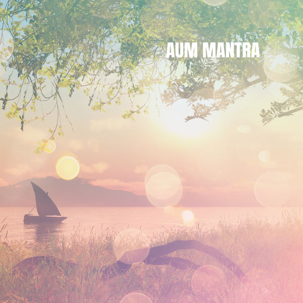 Yoga Workout Music - Aum Mantra