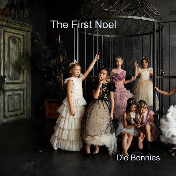 Die Bonnies - The First Noel