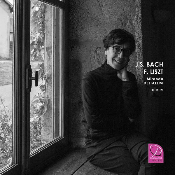 Miranda Deliallisi - J. S. Bach - F. Liszt