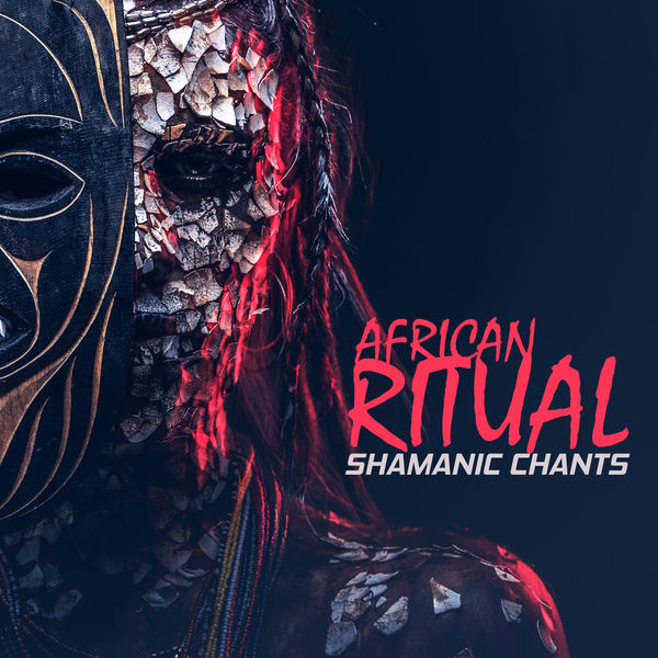 Album African Ritual - Shamanic Chants, Sacred Meditation