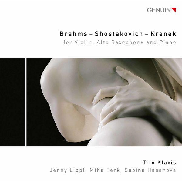 Trio KlaViS - Brahms, Shostakovich & Krenek: Works for Violin, Alto Saxophone & Piano