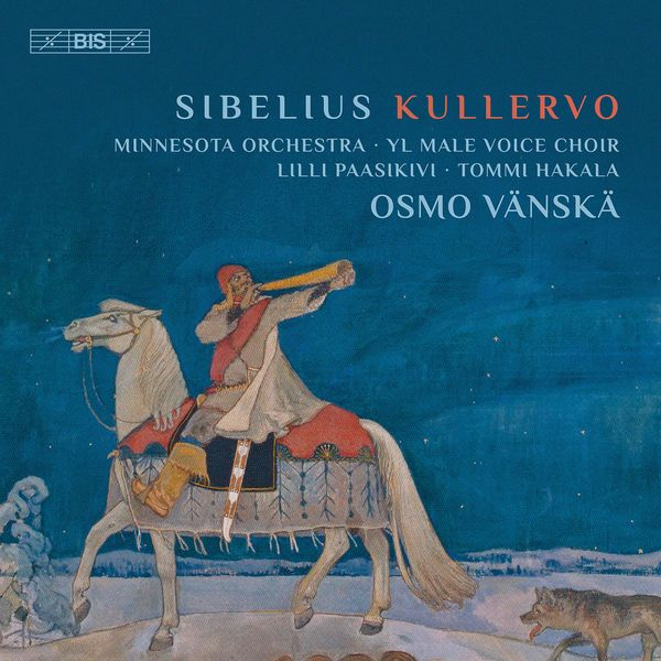 Minnesota Orchestra - Sibelius: Kullervo, Op. 7