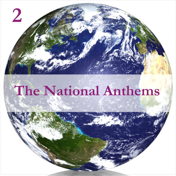 Anthems Orchestra - The National Anthems, Volume 2 / A Mix of Real Time & Programmed Music